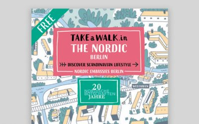 The Nordic Embassies Berlin celebrate their 20 year anniversary with a TAKEaWALK.in guide
